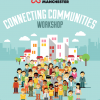 Connecting Communities Workshops Inspire New Community Activity