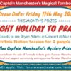 Captain Manchester's Magical Tombola – Friday 11th May