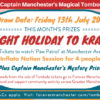 Captain Manchester's Magical Tombola – 13th July