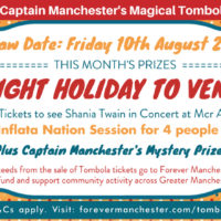 Captain Manchester's Magical Tombola –  10th August