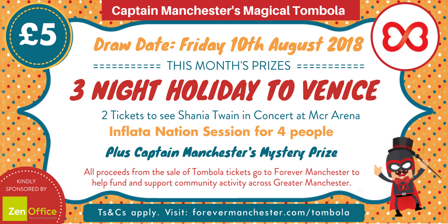 captain manchester s magical tombola 10th august forever manchester