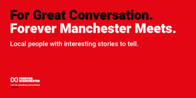 Launch of Forever Manchester Meets