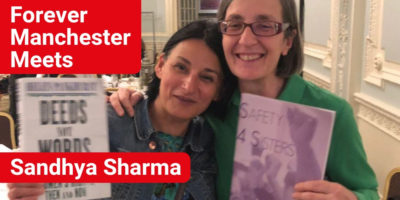 Forever Manchester Meets Sandhya Sharma