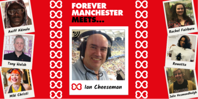 Forever Manchester Meets Ian Cheeseman