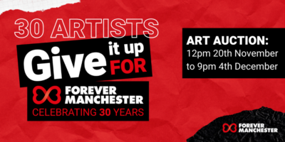 30 Artists Give It Up for Forever Manchester