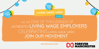Forever Manchester is a Living Wage Employer