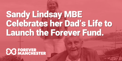 Sandy Lindsay MBE Celebrates Her Dad's Life to Launch the Forever Fund